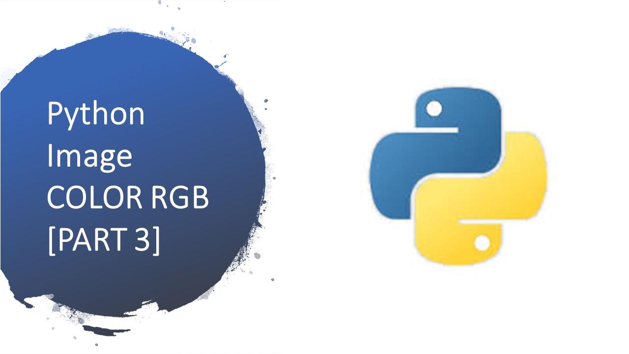 Python | Traitement Image , Couleur