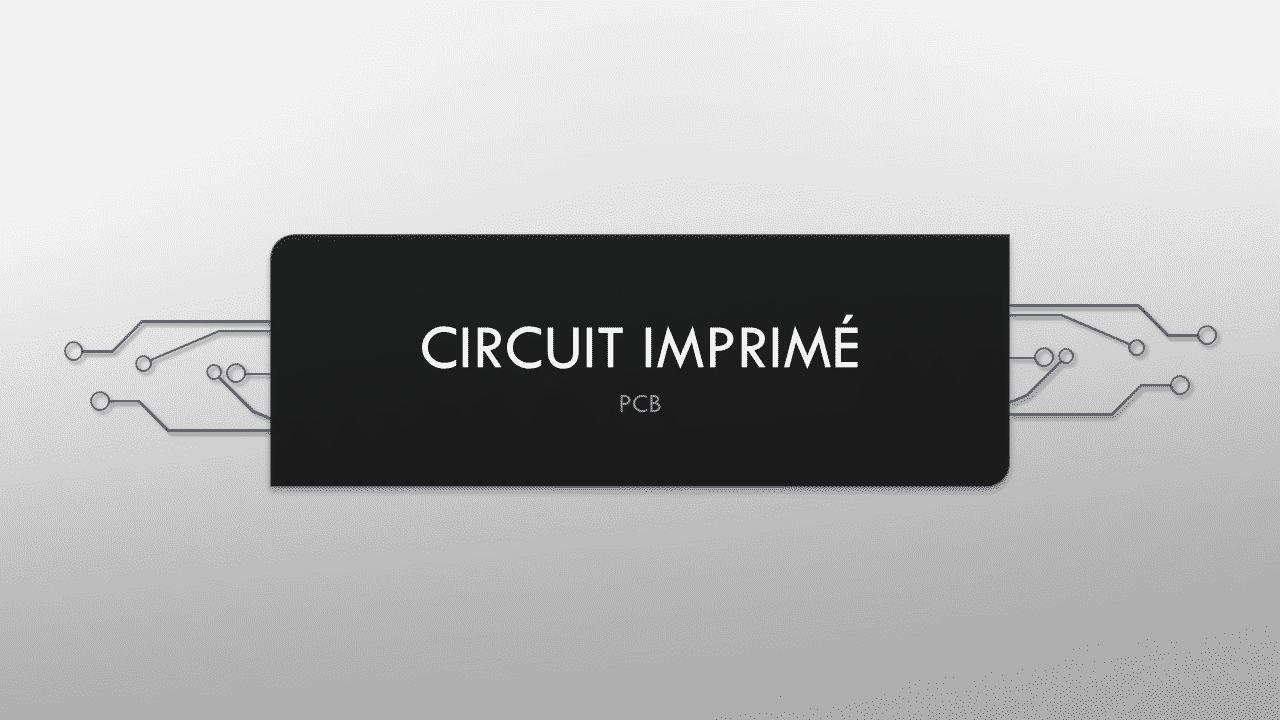 Circuit Imprimé » PCB «