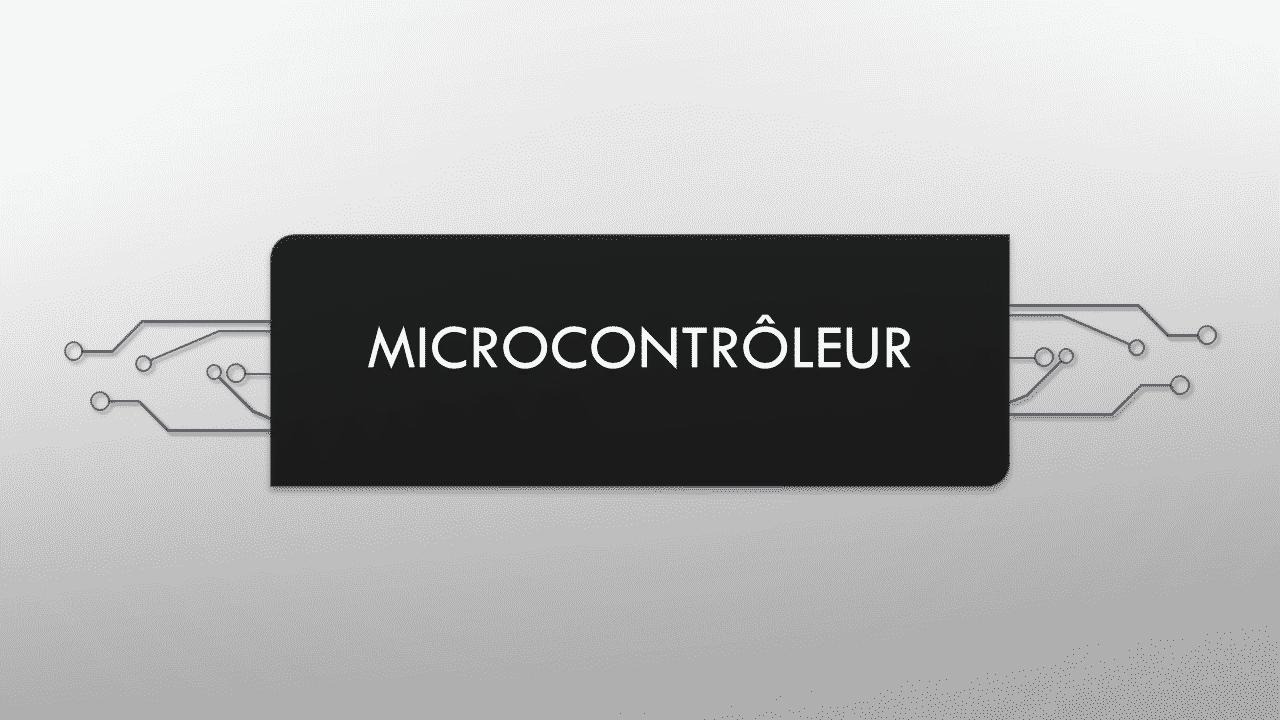Principe de fonctionnement d'un Microcontrôleur