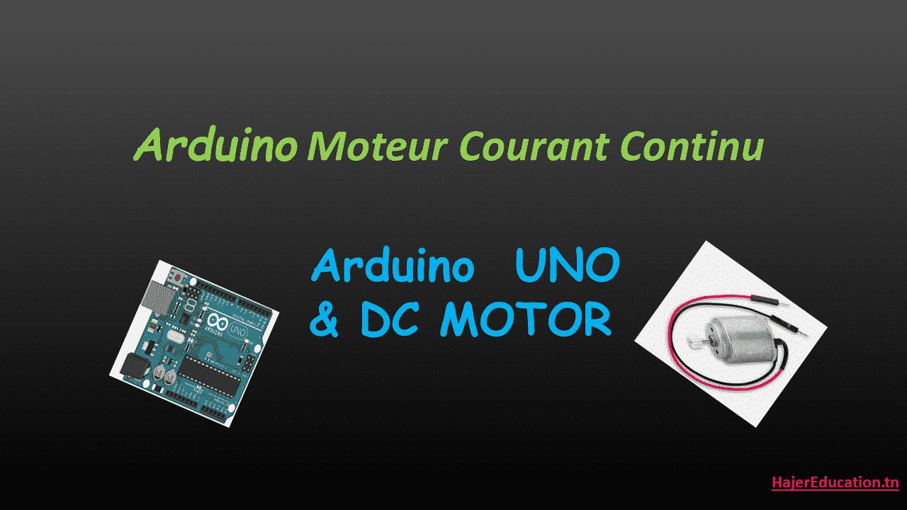 Comment brocher et coder DC Motor avec Arduino ?